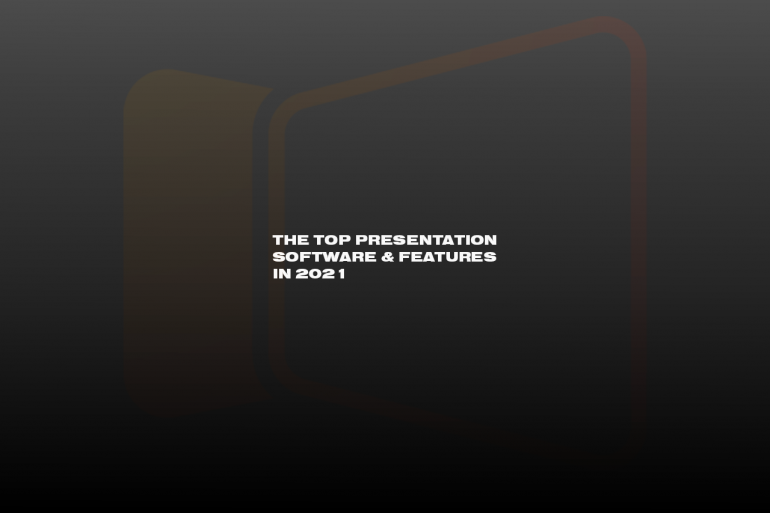 Top Presentation Software Features in 2021