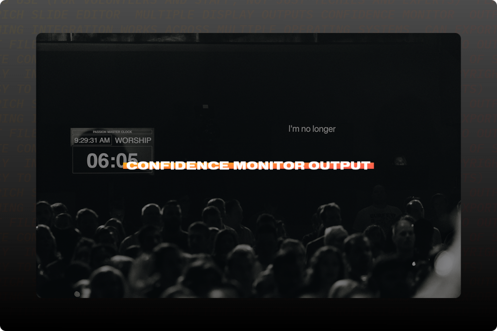Screen shot of Confidence Monitor Output in ProPresenter presentation software