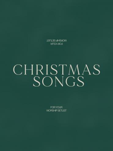 Worship Songs for your Christmas Setlist