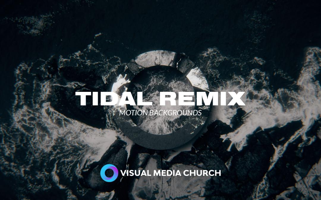 Tidal Remix Motion Pack