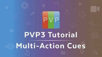 PVP3 | Multi-Action Cues (2:45)